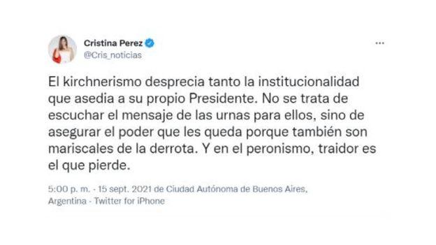 """Cristina Pérez: """"El kirchnerismo desprecia tanto la institucionalidad que asedia a su propio presidente"""""""